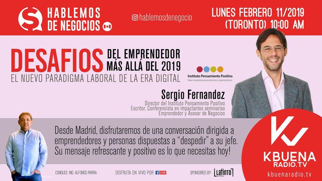 Desafíos del Emprendedor más allá del 2019 - Sergio Fernández